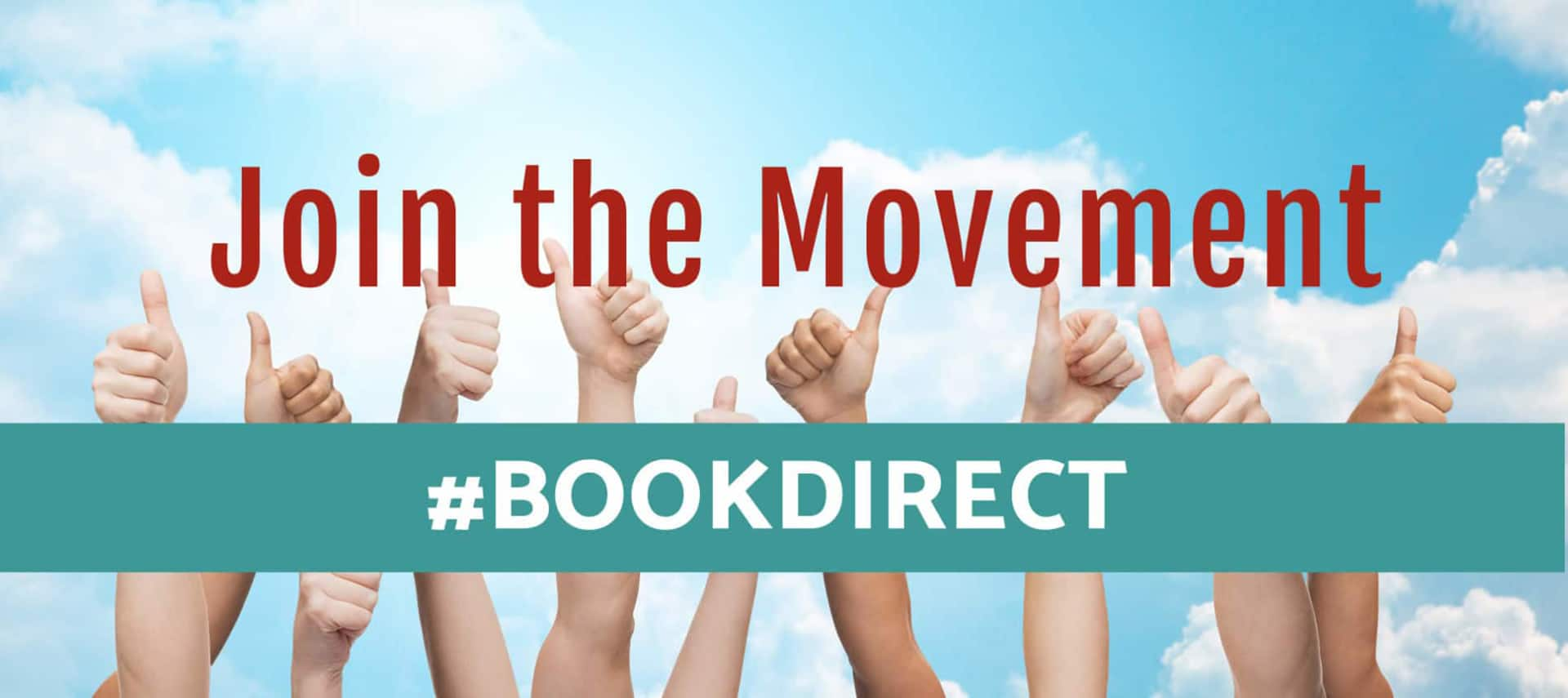 Thumbs up hands in a blue skyt with clouds, words say Join the Movement BookDirect